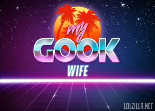 My-Gook-Wife.jpg