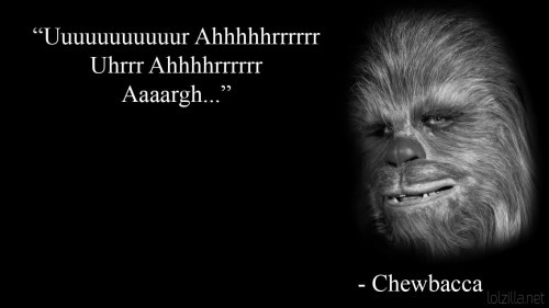 Chewbacca-quote.jpg